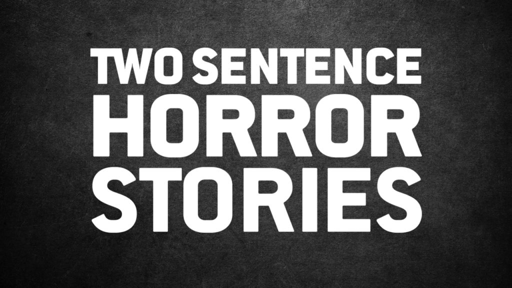 seriál Two Sentence Horror Stories series