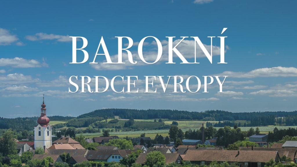 seriál Barokní srdce Evropy