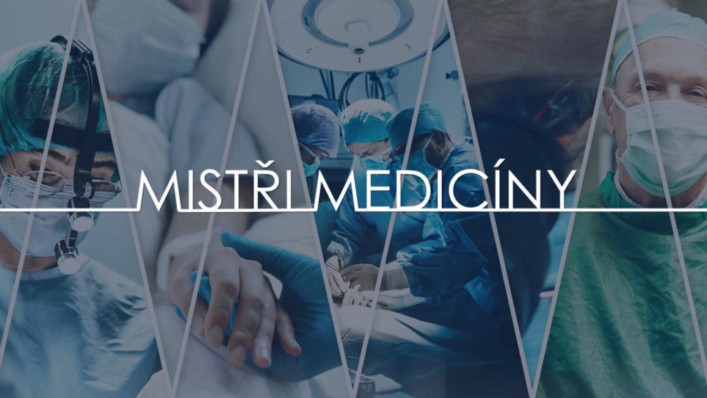 seriál Mistři medicíny