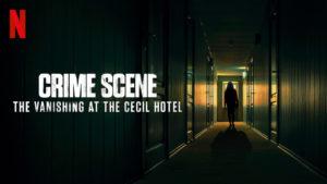 seriál Na místě činu Zmizení v hotelu Cecil Crime Scene series